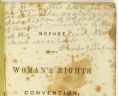 Report of the Woman's Rights Convention, held at Seneca Falls, New York, July 19th and 20th, 1848. Proceedings and Declaration of Sentiments. Rochester, New York: John Dick at the North Star Office. Miller NAWSA Suffrage Scrapbooks, 1897–1911; Scrapbook 6; page 68. Rare Book and Special Collections Division, Library of Congress, Washington, D.C., LOC