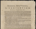"""Richmond, State of Virginia. In convention, Wednesday, the 25th of June, 1788: The convention . . ."" Richmond: Printed by Aug. Davis ... [1788], Rare Book and Special Collections Division, Continental Congress and Constitutional Convention Broadsides Collection, Library of Congress., LOC"