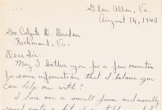 Mrs. M. A. Thomas to Governor Colgate Whitehead Darden, 14 August 1942, Virginia, Governor (1942–1942): Darden, Executive Papers, 1942–1946, Accession 23566, Box 59, Record Group 3, State Government Records Collection, Library of Virginia, Richmond, Virginia.