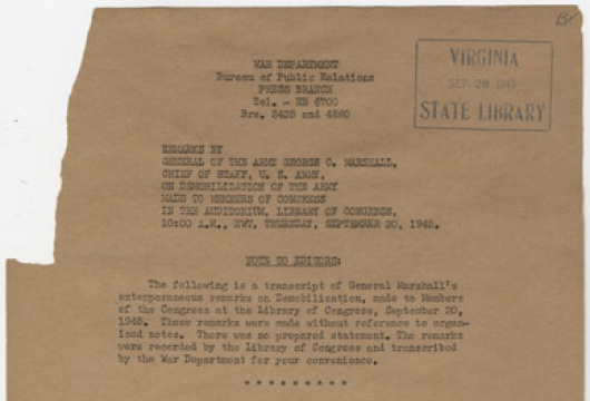 Marshall, George C., Remarks by General of the Army George C. Marshall, chief of staff, U. S. Army, on the demobilization of the army, made to members of Congress in the auditorium, Library of Congress, September 20, 1945.