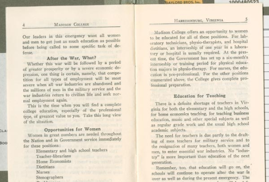 Madison College, On Entering College in Wartime. A Special Bulletin of Information for Girls Who Are Planning to Enter College, March, 1942, (Richmond, Va.: Division of Purchase and Print., 1942), LB1972. H31 05 1942, Library of Virginia, Richmond, Virginia.