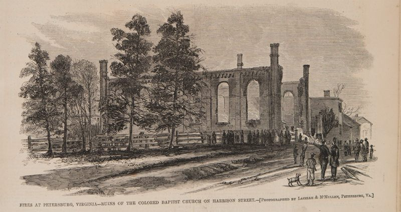 Fires at Petersburg, Virginia-Ruins of the Colored Baptist Church of Harrison Street