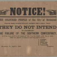 Notice!  The coloured people of the city of Richmond would most respectfully inform the public, that they do not intend to celebrate the failure of the Southern